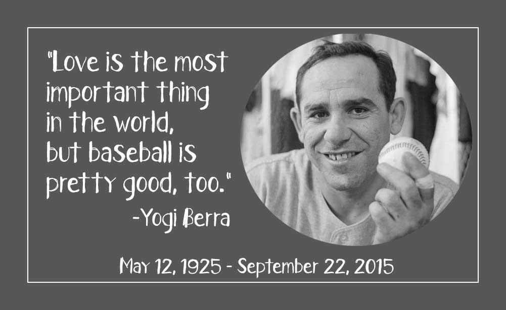 workout supplements sports quotes yogi berra love baseball