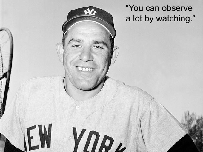 workout supplements sports quotes yogi berra observe