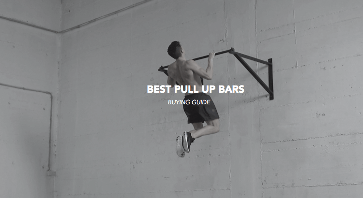 pull up bars review buying guide best workout tricks tips