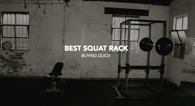 6 Squat Rack to buy in 2019