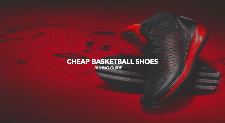 11 Cheap Basketball Shoes