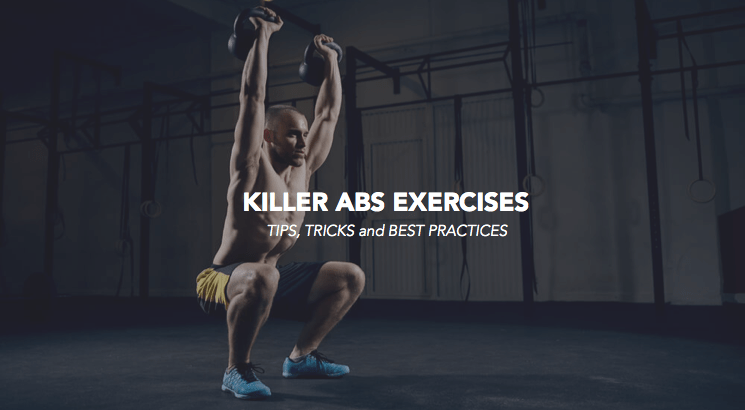 6 Killer Abs Exercises