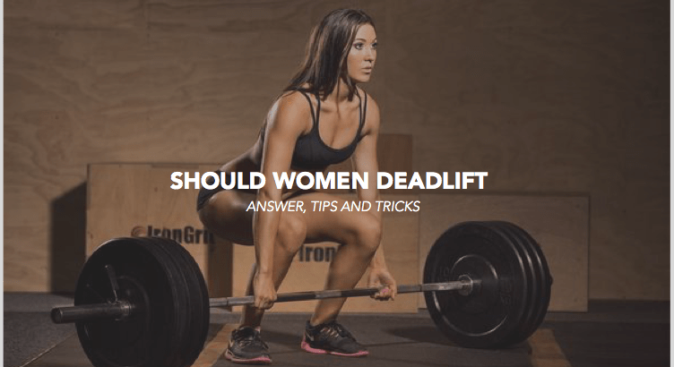 Yes, Women Should Deadlift