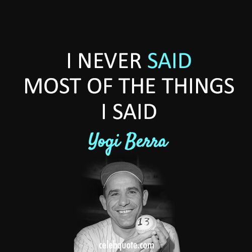 workout supplements sports quotes yogi berra never said